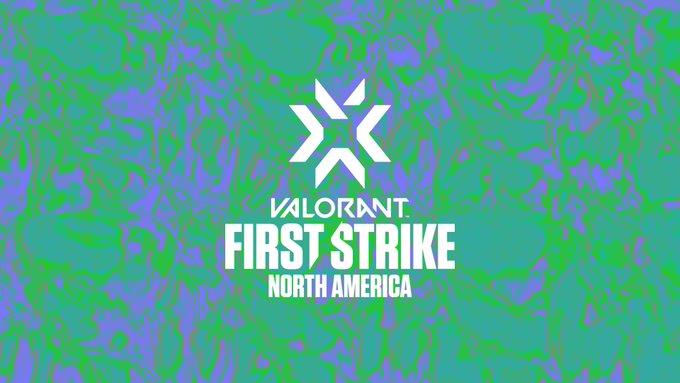 Valorant First Strike North America